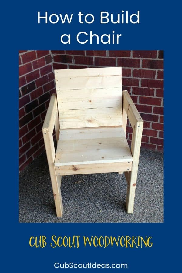 woodworking for cub scouts how to build a chair