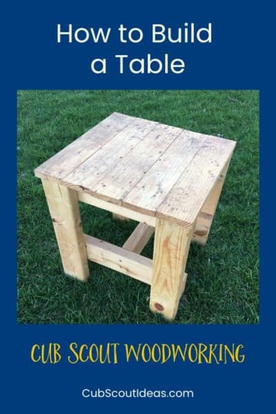 woodworking for cub scouts how to build a table