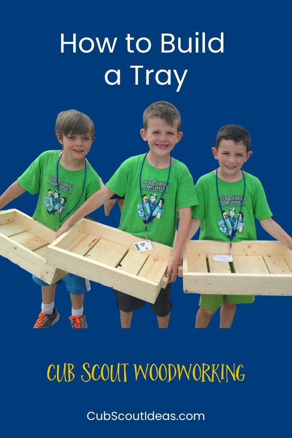 woodworking for cub scouts how to build a tray