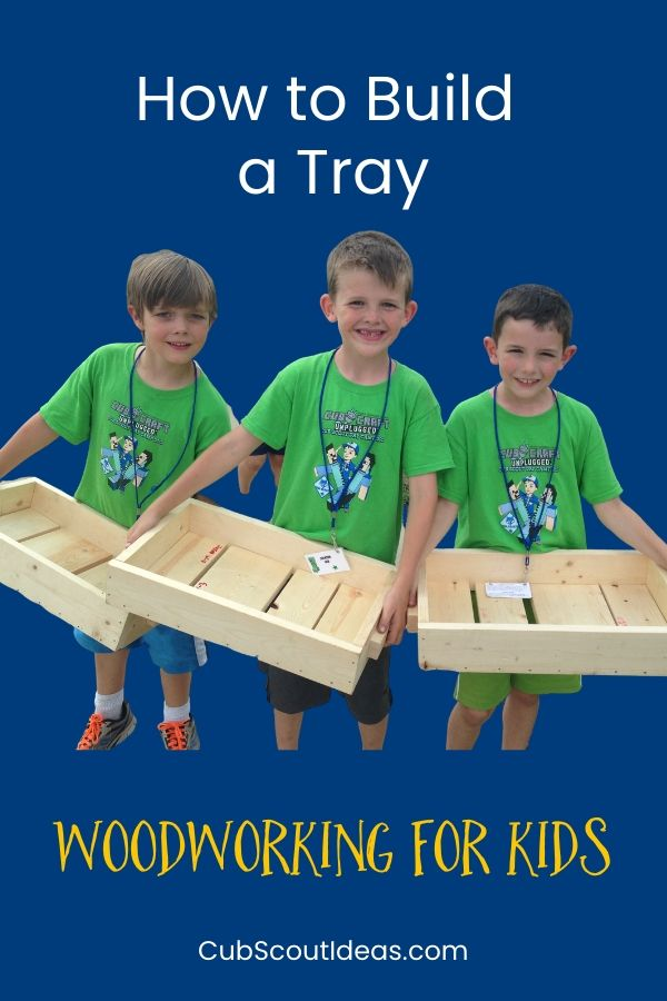woodworking for kids how to build a tray