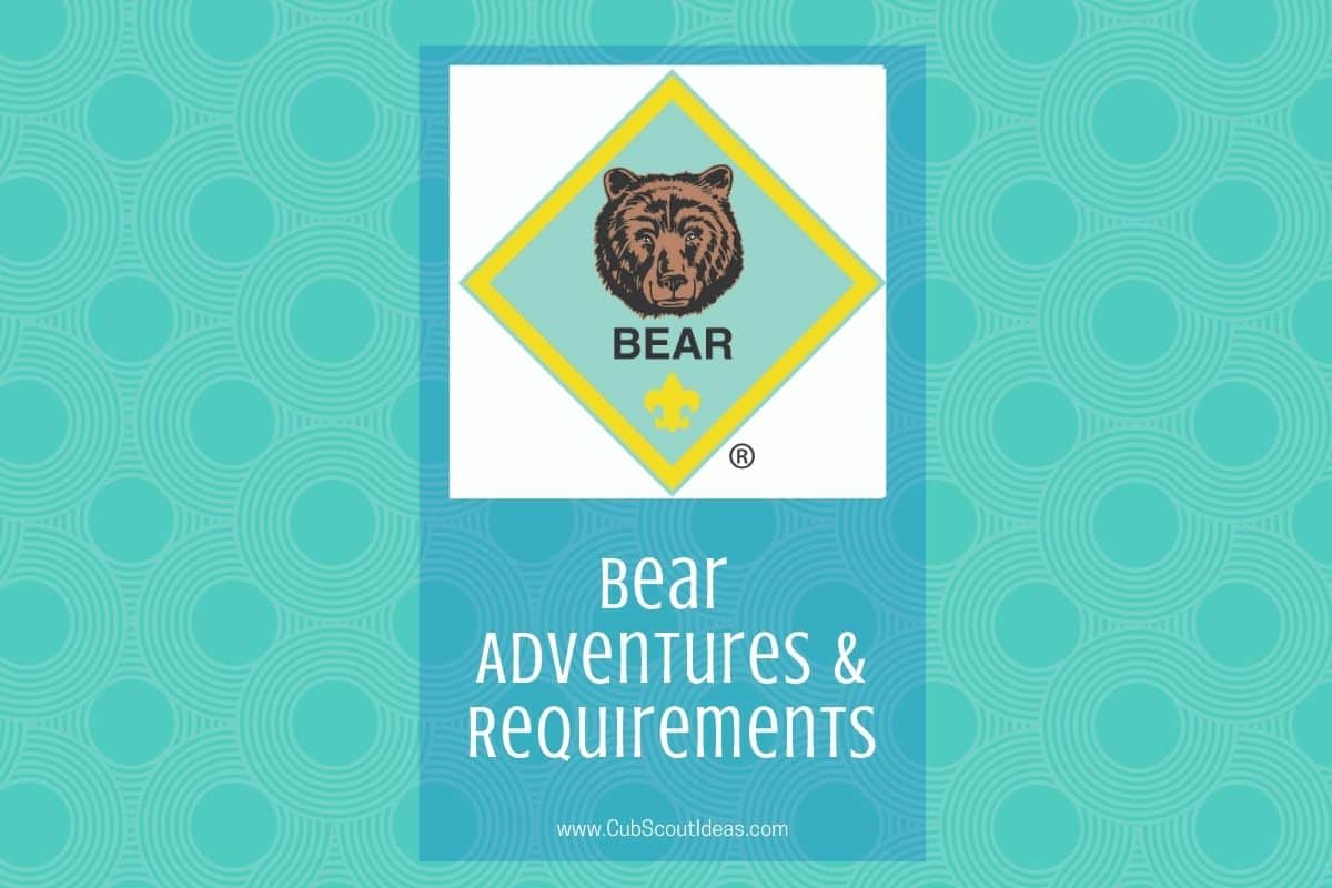 Bear Adventures for Cub Scouts