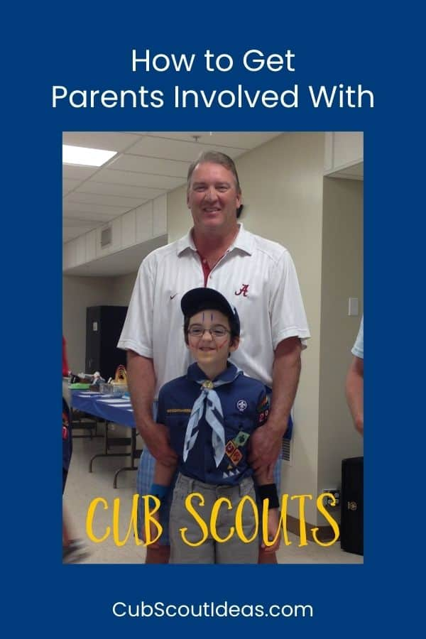 how to get parents involved with cub scouts