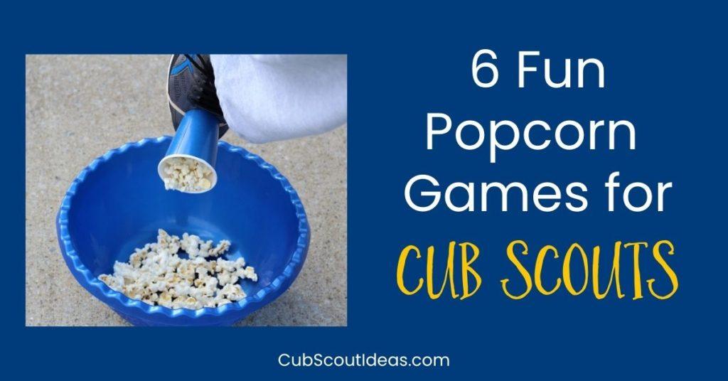 cub scout popcorn games
